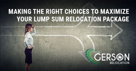 Making The Right Choices To Maximize Your Lump Sum Relocation Package