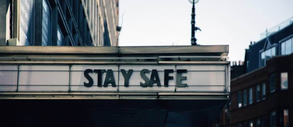 "Cinema sign saying ""stay safe"""